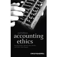 Accounting Ethics by Duska, Ronald; Duska, Brenda Shay; Ragatz, Julie Anne, 9781405196130