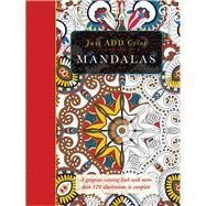 Mandalas: Gorgeous Coloring Books With More Than 120 Illustrations to Complete by Lawson, Beverly, 9781438006130