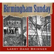 Birmingham Sunday by Brimner, Larry Dane, 9781590786130