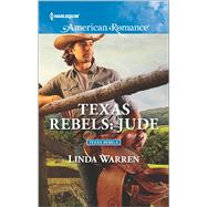 Texas Rebels: Jude by Warren, Linda, 9780373756131