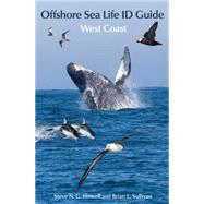 Offshore Sea Life Id Guide: West Coast by Howell, Steve N. G.; Sullivan, Brian L., 9780691166131