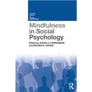 Mindfulness in Social Psychology by Karremans; Johan C., 9781138646131