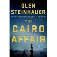 The Cairo Affair A Novel by Steinhauer, Olen, 9781250036131