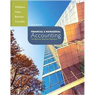 Financial & Managerial Accounting with Connect Access Card by Williams, Jan; Haka, Susan; Bettner, Mark; Carcello, Joseph, 9781259666131