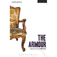 The Armour by Ellis, Ben, 9781474256131