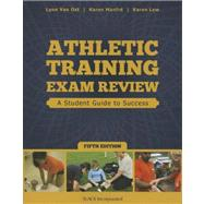 Athletic Training Exam Review: A Student Guide to Success by Van Ost, Lynn; Manfre, Karen; Lew, Karen, 9781617116131