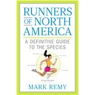 Runners of North America by Remy, Mark, 9781623366131