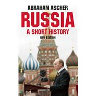 Russia A Short History by Ascher, Abraham, 9781851686131