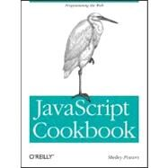 Javascript Cookbook by Powers, Shelley, 9780596806132