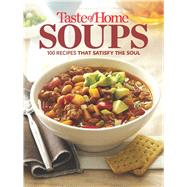 Taste of Home Soups by Taste of Home, 9781617656132