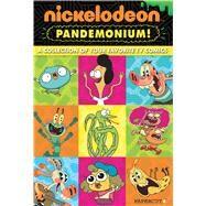 Nickelodeon Pandemonium #1 by Esquivel, Eric; Petrucha, Stefan; Schuster, Andreas; Strejlau, Allison; Jampole, Ryan, 9781629916132
