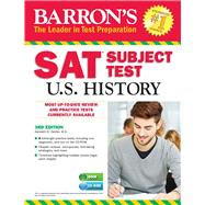 Barron's SAT Subject Test U.S. History by Senter, Kenneth R., 9781438076133