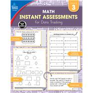 Instant Assessments for Data Tracking Math Grade 3 by McCarthy, Erin, 9781483836133