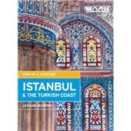 Moon Istanbul & the Turkish Coast Including Cappadocia by Murphy, Leeann, 9781612386133