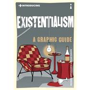 Introducing Existentialism A Graphic Guide by Appignanesi, Richard; Zarate, Oscar, 9781848316133