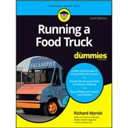 Running a Food Truck for Dummies by Myrick, Richard, 9781119286134