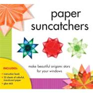 Paper Suncatchers Make Beautiful Origami Stars for Your Windows by Gross-Loh, Christine, 9781402796135