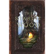 The Starlit Wood by Parisien, Dominik; Wolfe, Navah; Bjorg, Stella, 9781481456135