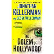 The Golem of Hollywood by Kellerman, Jonathan; Kellerman, Jesse, 9780425276136