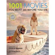 1001 Movies You Must See Before You Die by Schneider, Steven Jay; Smith, Ian Haydn (CON), 9780764166136