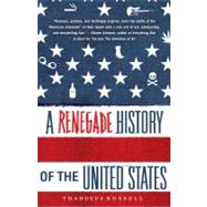 A Renegade History of the United States by Russell, Thaddeus, 9781416576136