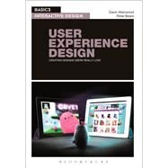 Basics Interactive Design: User Experience Design Creating designs users really love by Allanwood, Gavin; Beare, Peter, 9782940496136