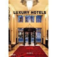 Luxury Hotels by Kunz, Martin Nicholas, 9783832796136
