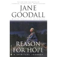 Reason for Hope : A Spiritual Journey by Goodall, Jane; Berman, Phillip, 9780446676137