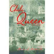 Chili Queen: Mi Historia by Martinello, Marian, 9780875656137