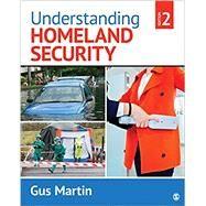 Understanding Homeland Security by Martin, Gus, 9781506346137