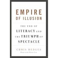 Empire of Illusion by Hedges, Chris, 9781568586137