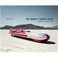The World's Fastest Place by Lier, Alexandra; Thomson, Kevin Robert (CON), 9783868286137