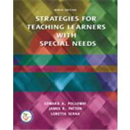 Strategies for Teaching Learners with Special Needs; PKG including MyEducationLab by Polloway, Edward A.; Patton, James M.; Serna, Loretta, 9780132426138