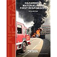 Hazardous Materials for First Responders, 5th Edition by International Fire Service Training Association, 9780879396138