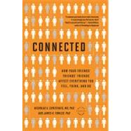 Connected by Christakis, Nicholas A.; Fowler, James H., 9780316036139