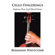 Cello Fingerings by Whitcomb, Benjamin, 9781504966139