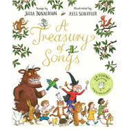 A Treasury of Songs by Donaldson, Julia; Scheffler, Axel, 9781509846139