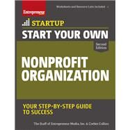 Start Your Own Nonprofit Organization by Entrepreneur Media, Inc.; Collins, Corbin; Haber, Jason, 9781599186139
