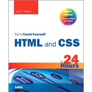 HTML and CSS in 24 Hours, Sams Teach Yourself (Updated for HTML5 and CSS3) by Meloni, Julie C., 9780672336140