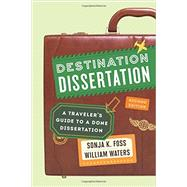 Destination Dissertation by Foss, Sonja K.; Waters, William, 9781442246140