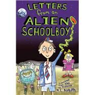 Letters from an Alien Schoolboy by Asquith, Ros, 9781629146140