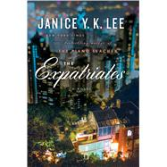 The Expatriates by Lee, Janice Y. K., 9781410486141