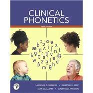 Clinical Phonetics by Shriberg, Lawrence D.; Kent, Raymond D.; McAllister, Tara; Preston, Jonathan L., 9780134746142