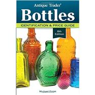 Antique Trader Bottles by Polak, Michael, 9781440246142