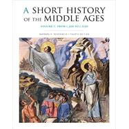 A Short History of the Middle Ages: From C. 300 to C. 1150 by Rosenwein, Barbara H., 9781442606142