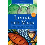 Living the Mass by Grassi, Dominic; Paprocki, Joe, 9780829436143