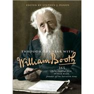 Through the Year With William Booth by Poxon, Stephen, 9780857216144