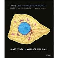 Cell and Molecular Biology by Iwasa, Janet; Marshall, Wallace, 9781118886144