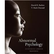 Bundle: Cengage Advantage Books: Abnormal Psychology: An Integrative Approach, Loose-Leaf Version, 7th + MindTap® Psychology, 1 term (6 months) Printed Access Card by Barlow; Durand, 9781305136144