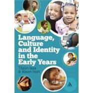 Language, Culture and Identity in the Early Years by Issa, Tözün; Hatt, Alison, 9781441146144